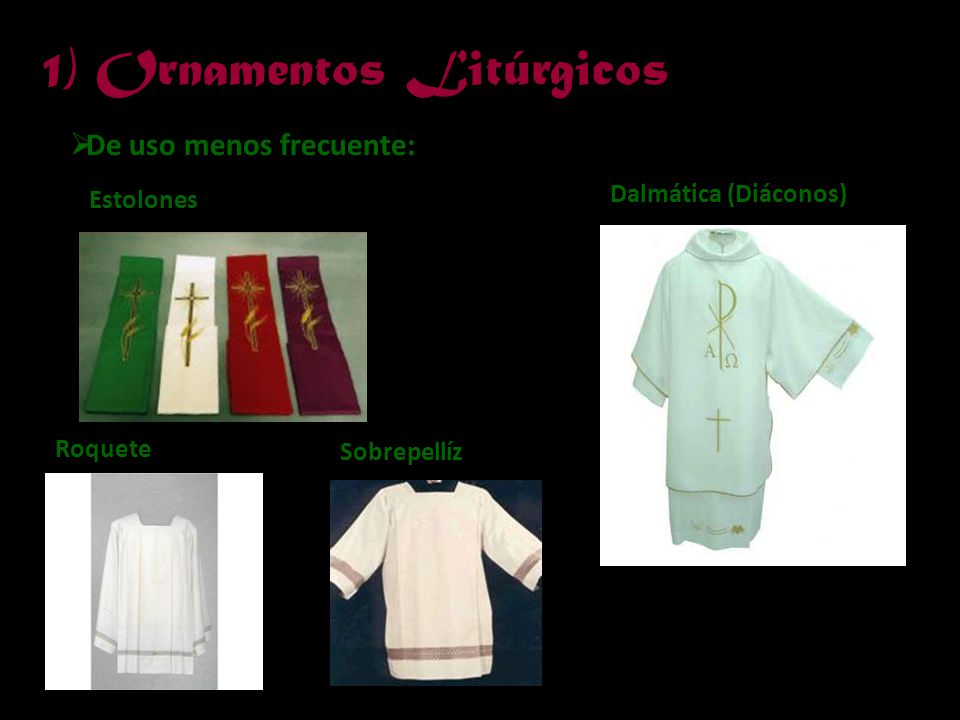 1) Ornamentos Litúrgicos