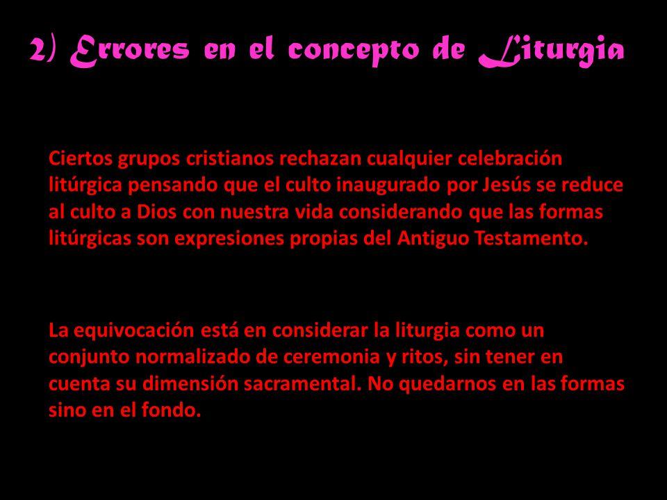 2) Errores en el concepto de Liturgia