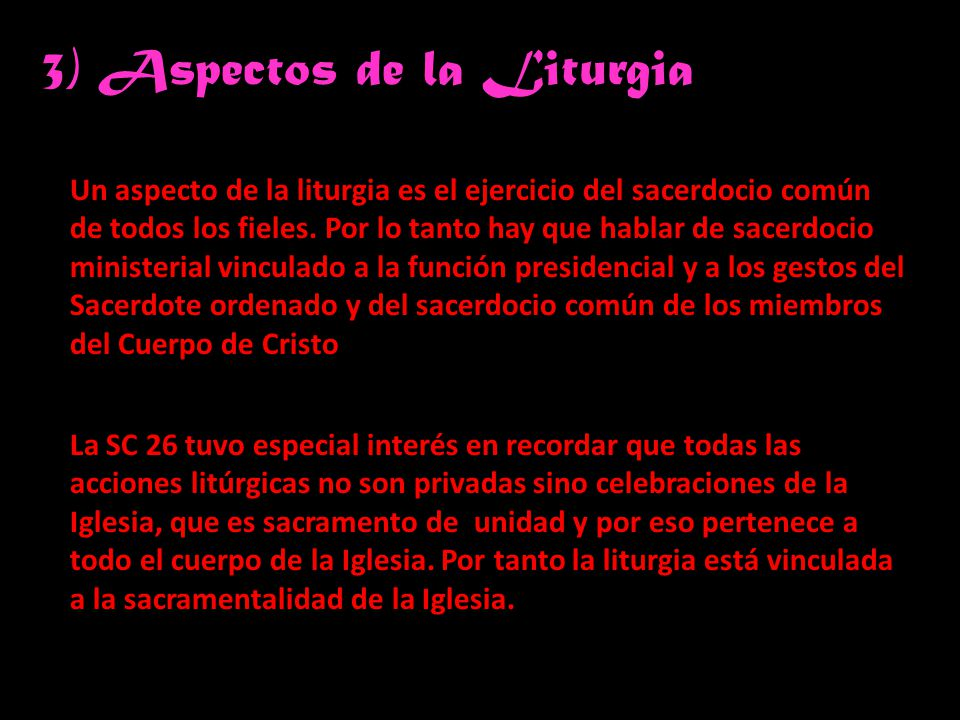 3) Aspectos de la Liturgia