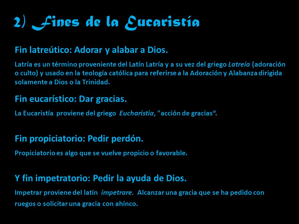 2) Fines de la Eucaristía