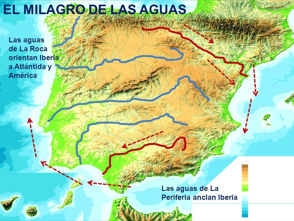 EL MILAGRO DE LAS AGUAS Las aguas de La Roca orientan Iberia
