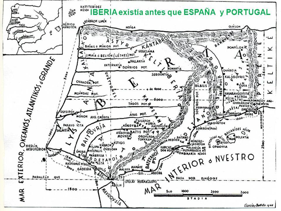 IBERIA existía antes que ESPAÑA y PORTUGAL