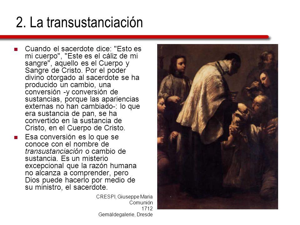 2. La transustanciación