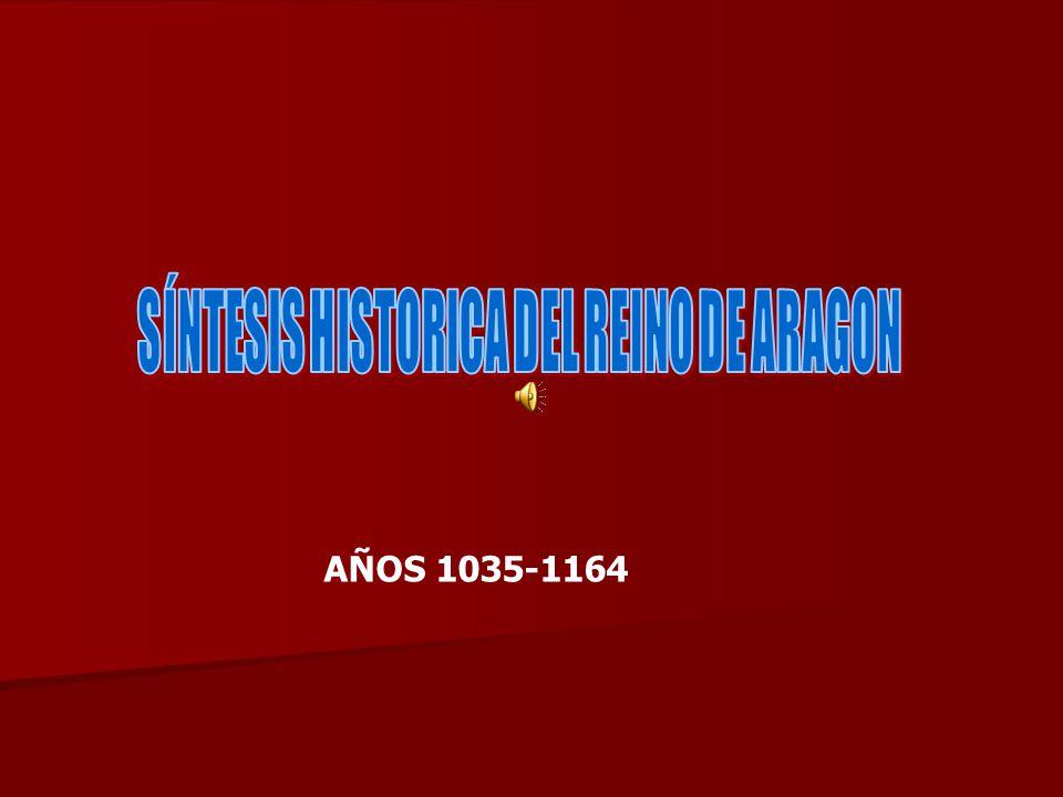 SÍNTESIS HISTORICA DEL REINO DE ARAGON