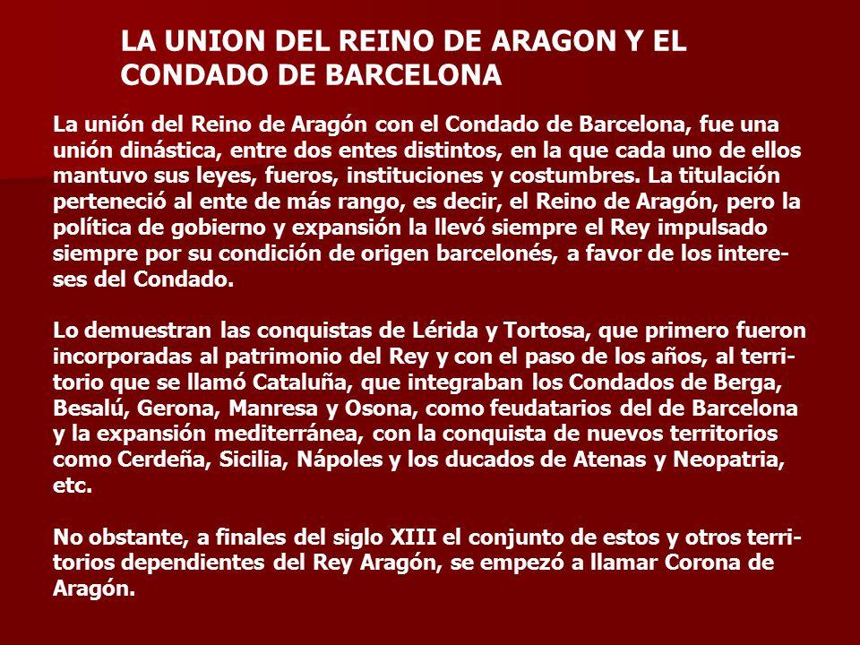 LA UNION DEL REINO DE ARAGON Y EL CONDADO DE BARCELONA