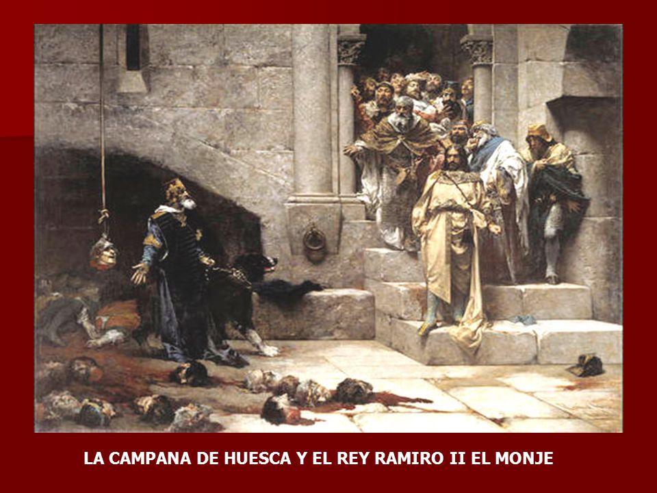 LA CAMPANA DE HUESCA Y EL REY RAMIRO II EL MONJE