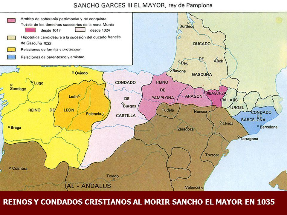 REINOS Y CONDADOS CRISTIANOS AL MORIR SANCHO EL MAYOR EN 1035