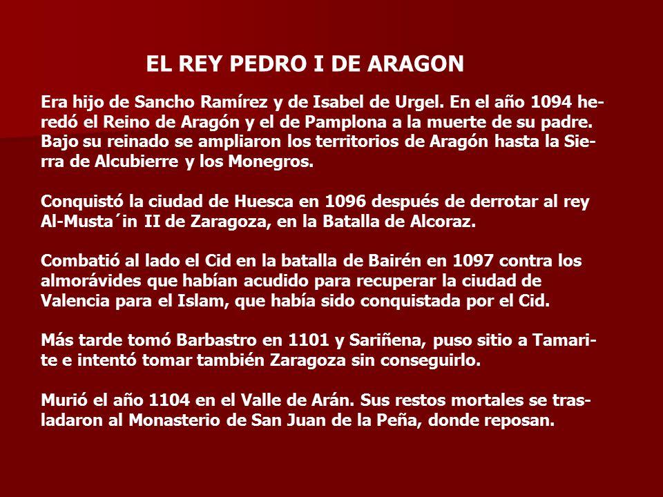 EL REY PEDRO I DE ARAGON