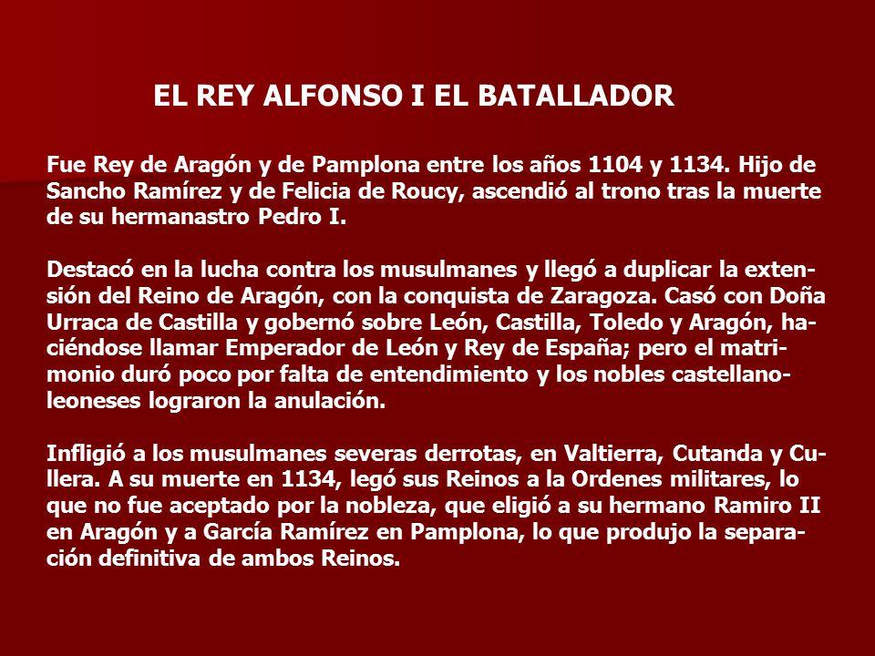 EL REY ALFONSO I EL BATALLADOR