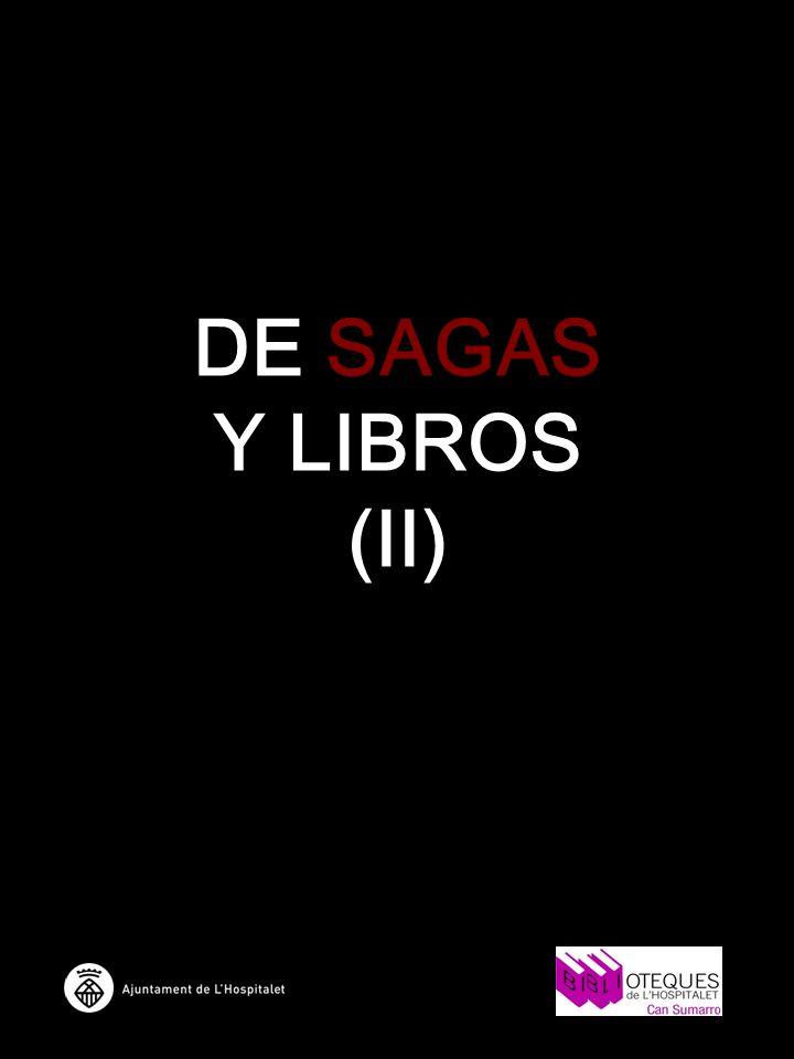DE SAGAS Y LIBROS (II)
