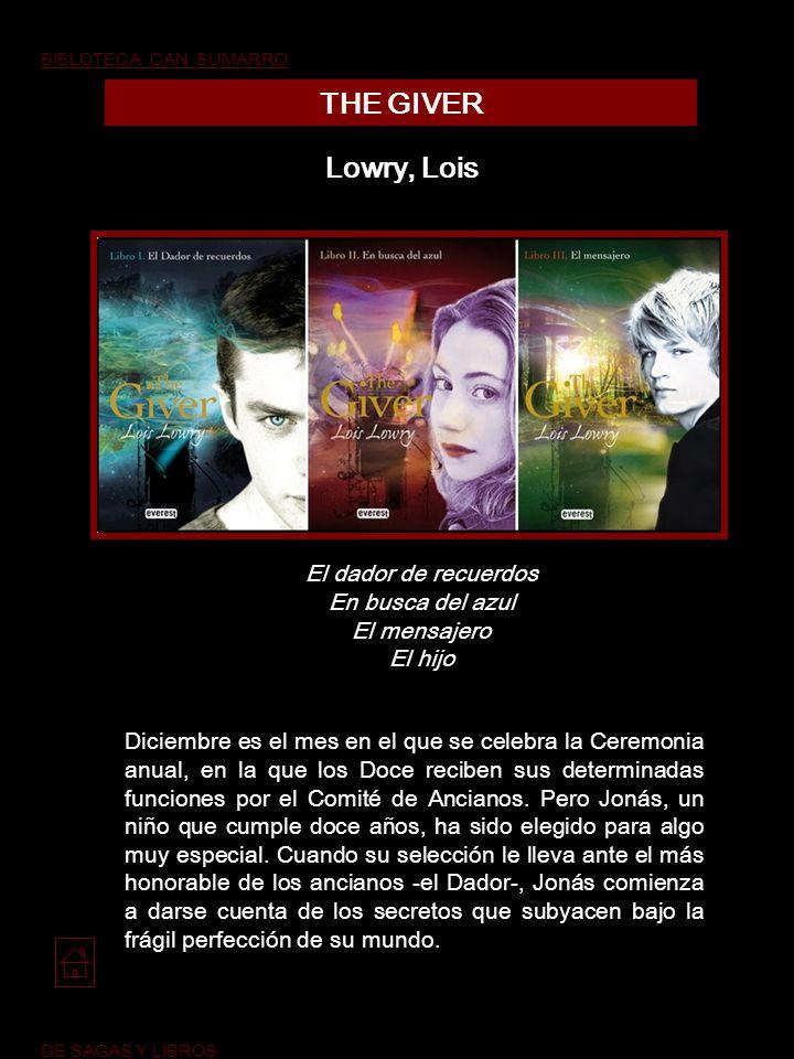 THE GIVER Lowry, Lois El dador de recuerdos En busca del azul