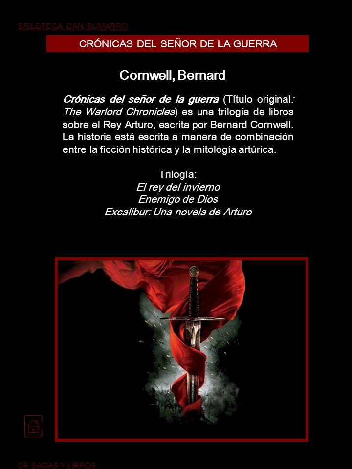 Cornwell, Bernard CRÓNICAS DEL SEÑOR DE LA GUERRA