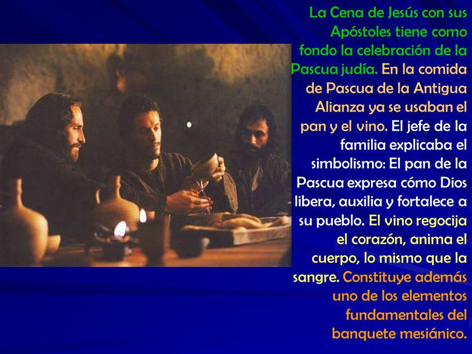La Cena de Jesús con sus Apóstoles tiene como fondo la celebración de la Pascua judía.