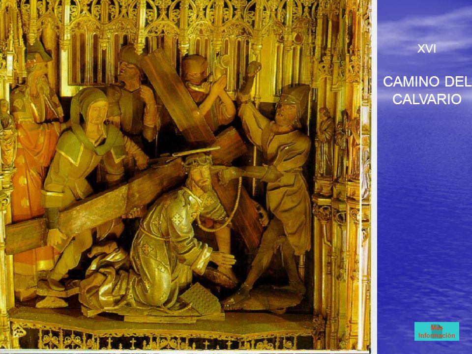 XVI CAMINO DEL CALVARIO Más Información