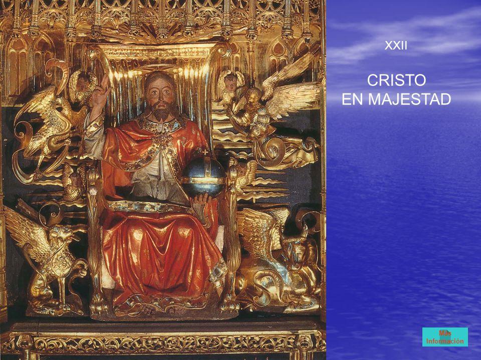 XXII CRISTO EN MAJESTAD Más Información