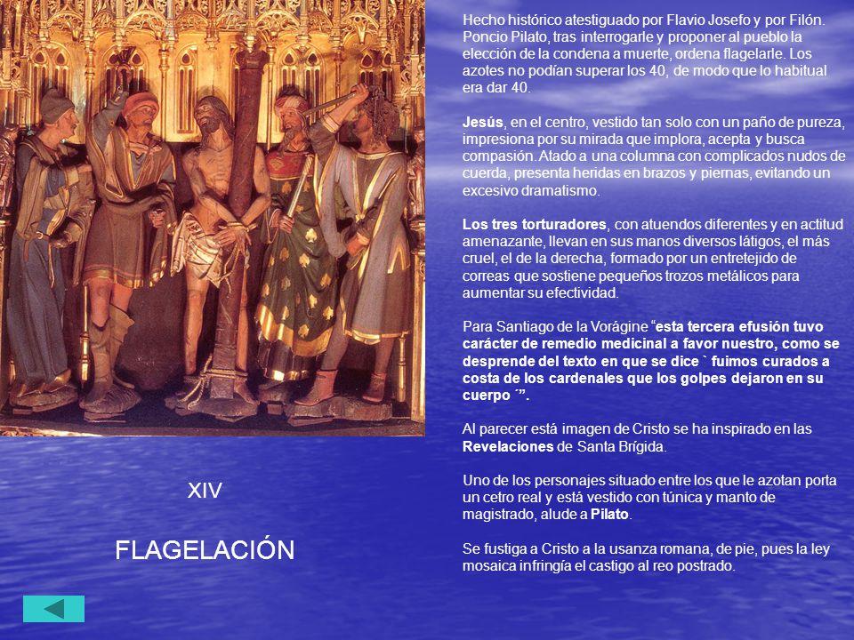 Hecho histórico atestiguado por Flavio Josefo y por Filón
