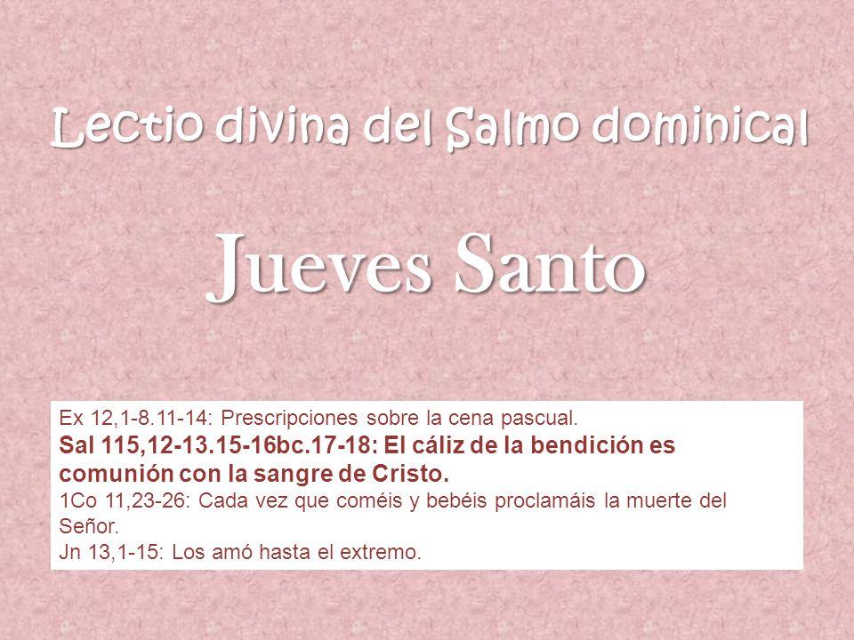 Lectio divina del Salmo dominical Jueves Santo