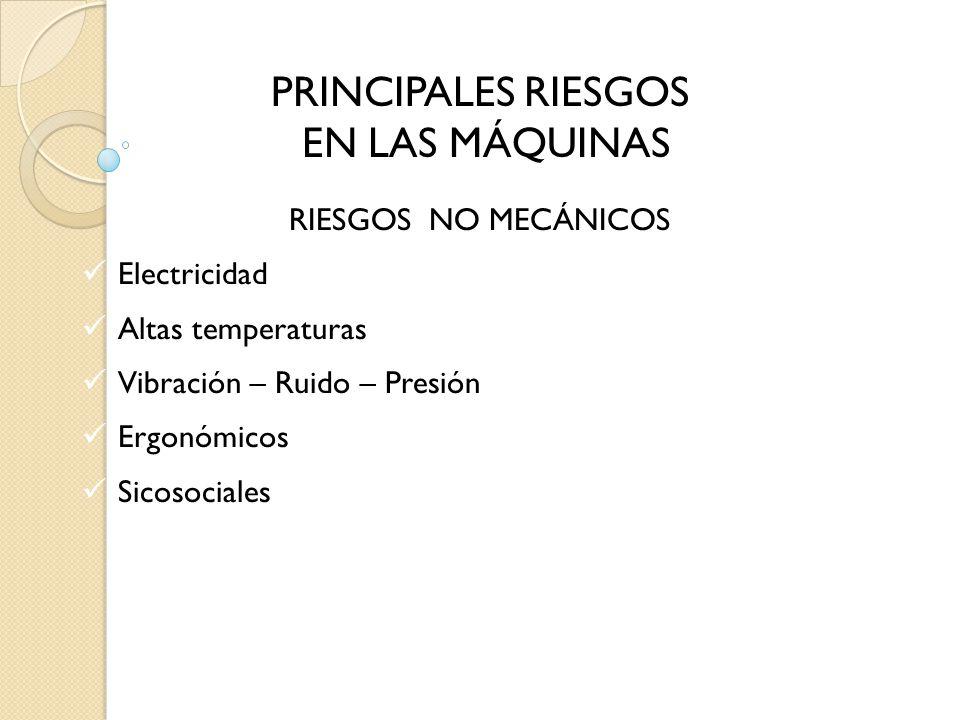 PRINCIPALES RIESGOS EN LAS MÁQUINAS