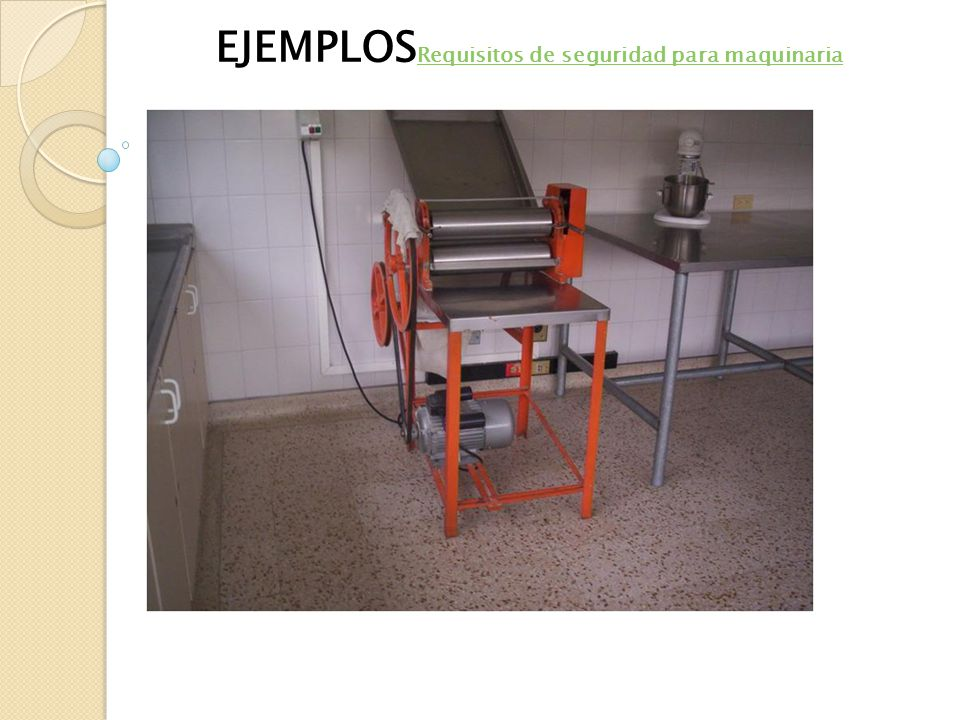 EJEMPLOSRequisitos de seguridad para maquinaria
