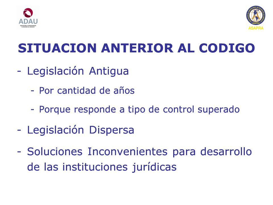 SITUACION ANTERIOR AL CODIGO SITUACION ANTERIOR AL CODIGO