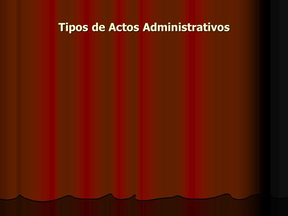 Tipos de Actos Administrativos