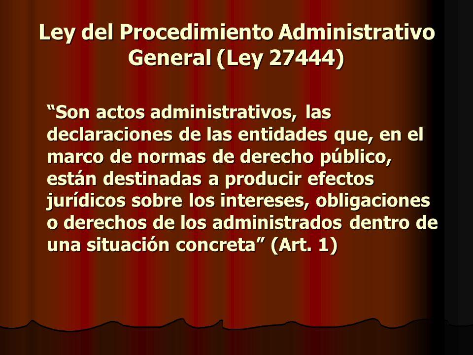 Ley del Procedimiento Administrativo General (Ley 27444)