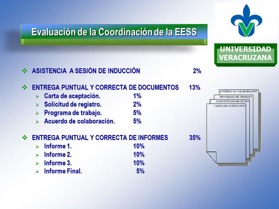 UNIVERSIDAD VERACRUZANA Evaluación de la Coordinación de la EESS