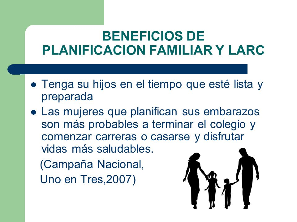 BENEFICIOS DE PLANIFICACION FAMILIAR Y LARC
