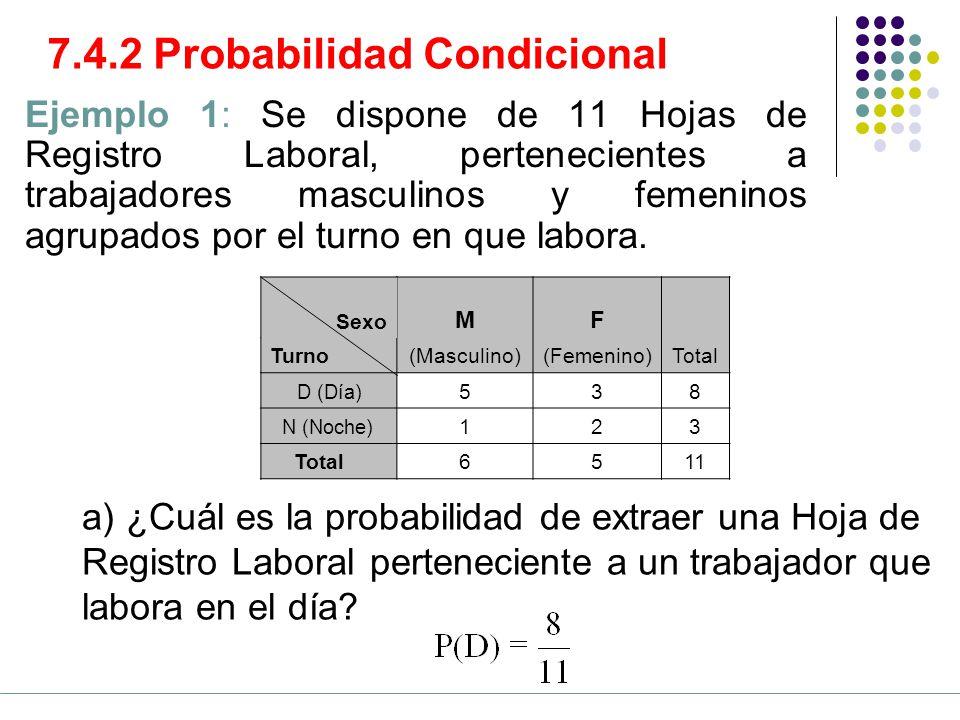 7.4.2 Probabilidad Condicional