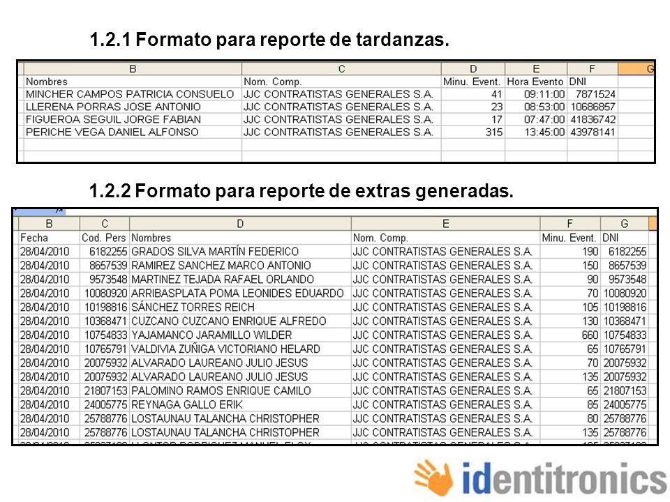 1.2.1 Formato para reporte de tardanzas.