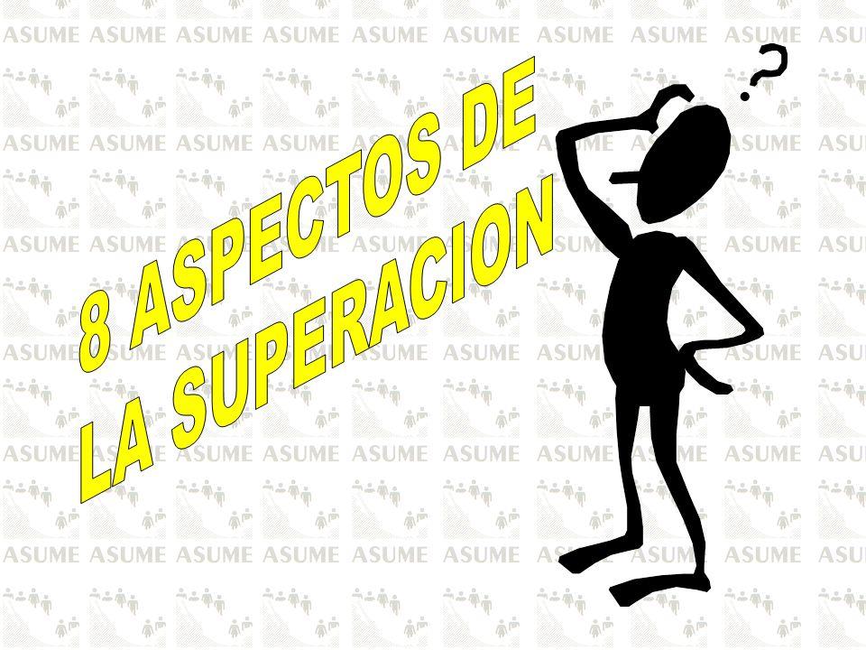 8 ASPECTOS DE LA SUPERACION