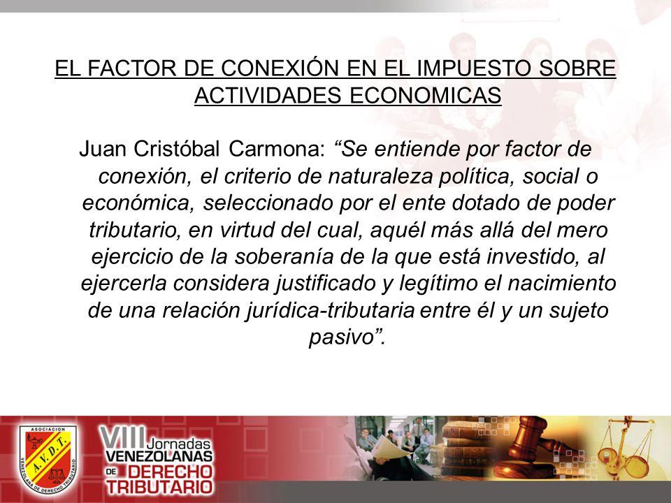 EL FACTOR DE CONEXIÓN EN EL IMPUESTO SOBRE ACTIVIDADES ECONOMICAS