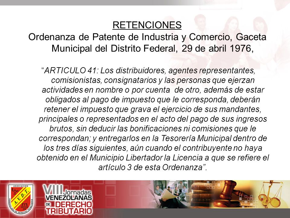RETENCIONES Ordenanza de Patente de Industria y Comercio, Gaceta Municipal del Distrito Federal, 29 de abril 1976,