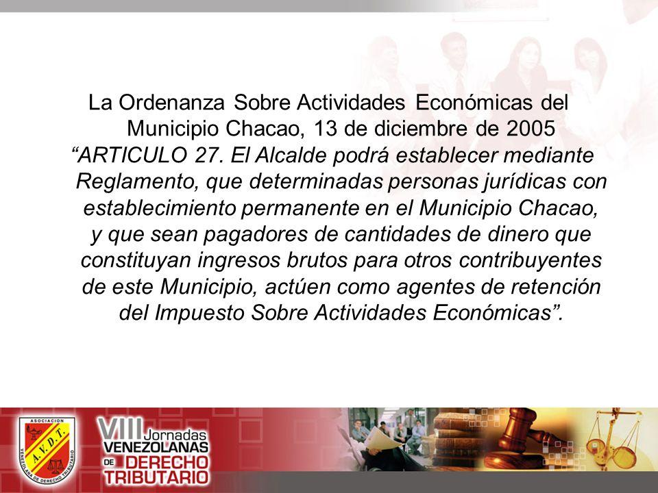 La Ordenanza Sobre Actividades Económicas del Municipio Chacao, 13 de diciembre de 2005