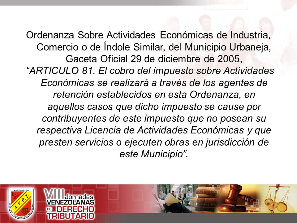 Ordenanza Sobre Actividades Económicas de Industria, Comercio o de Índole Similar, del Municipio Urbaneja, Gaceta Oficial 29 de diciembre de 2005,