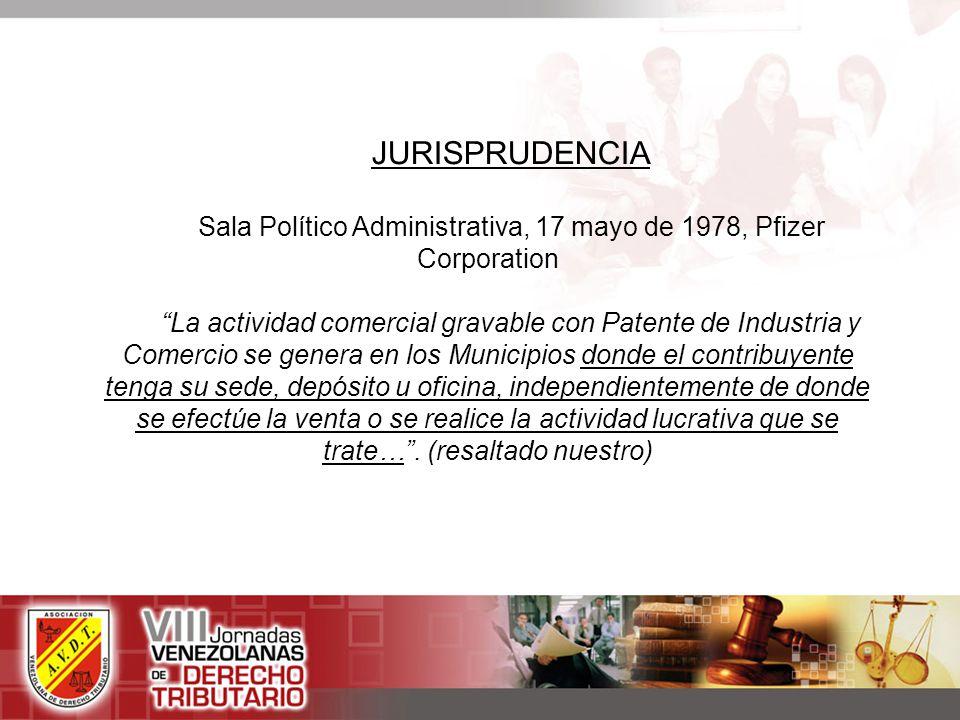 Sala Político Administrativa, 17 mayo de 1978, Pfizer Corporation