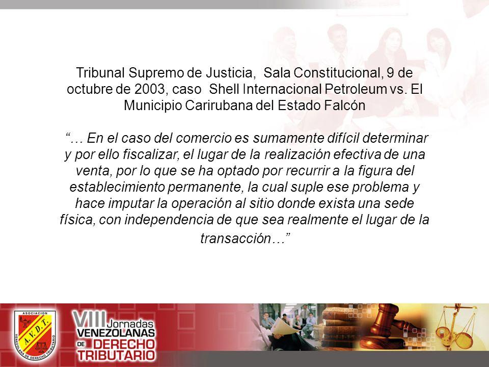Tribunal Supremo de Justicia, Sala Constitucional, 9 de octubre de 2003, caso Shell Internacional Petroleum vs. El Municipio Carirubana del Estado Falcón
