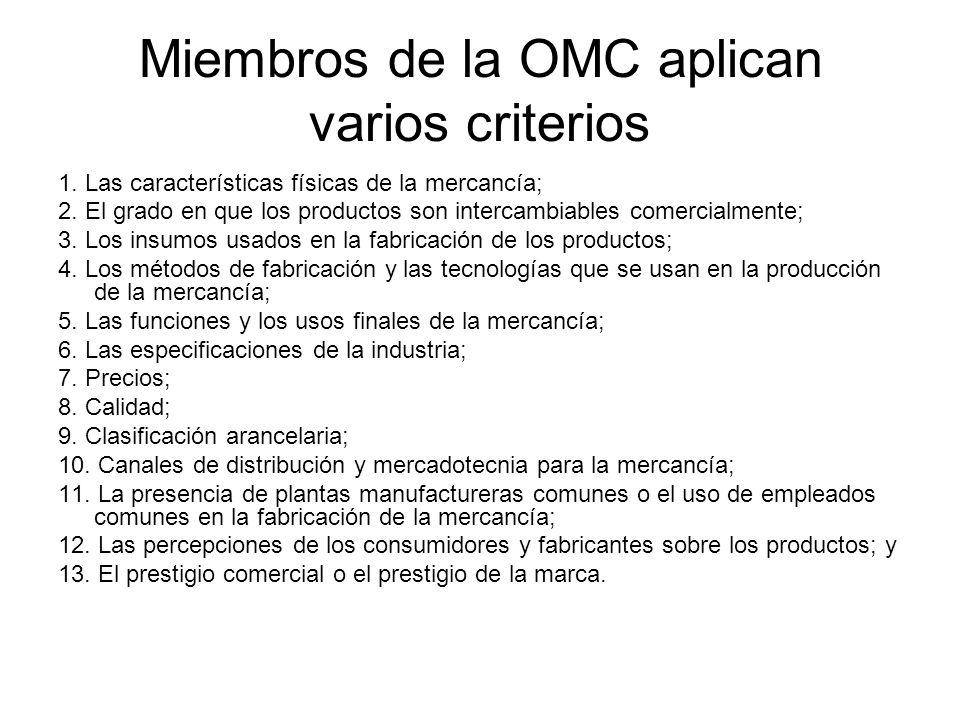 Miembros de la OMC aplican varios criterios