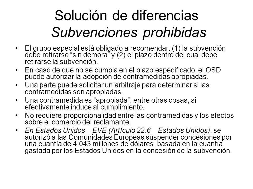 Solución de diferencias Subvenciones prohibidas
