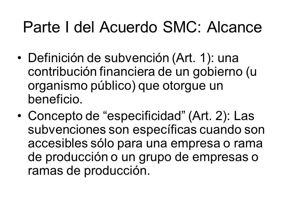 Parte I del Acuerdo SMC: Alcance