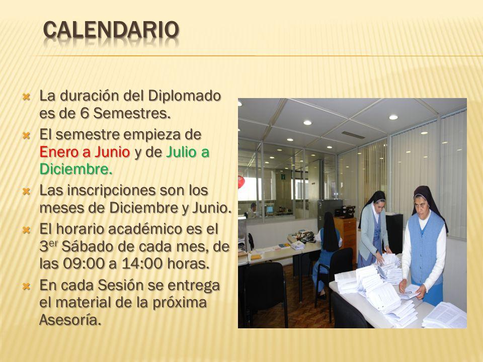 Calendario La duración del Diplomado es de 6 Semestres.