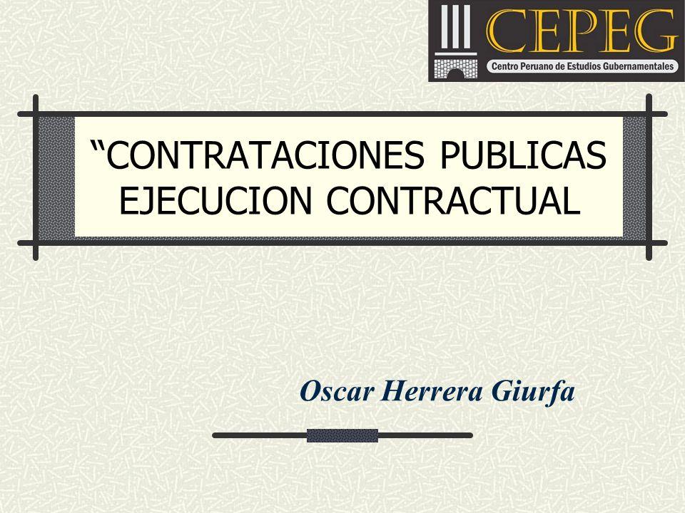 CONTRATACIONES PUBLICAS EJECUCION CONTRACTUAL