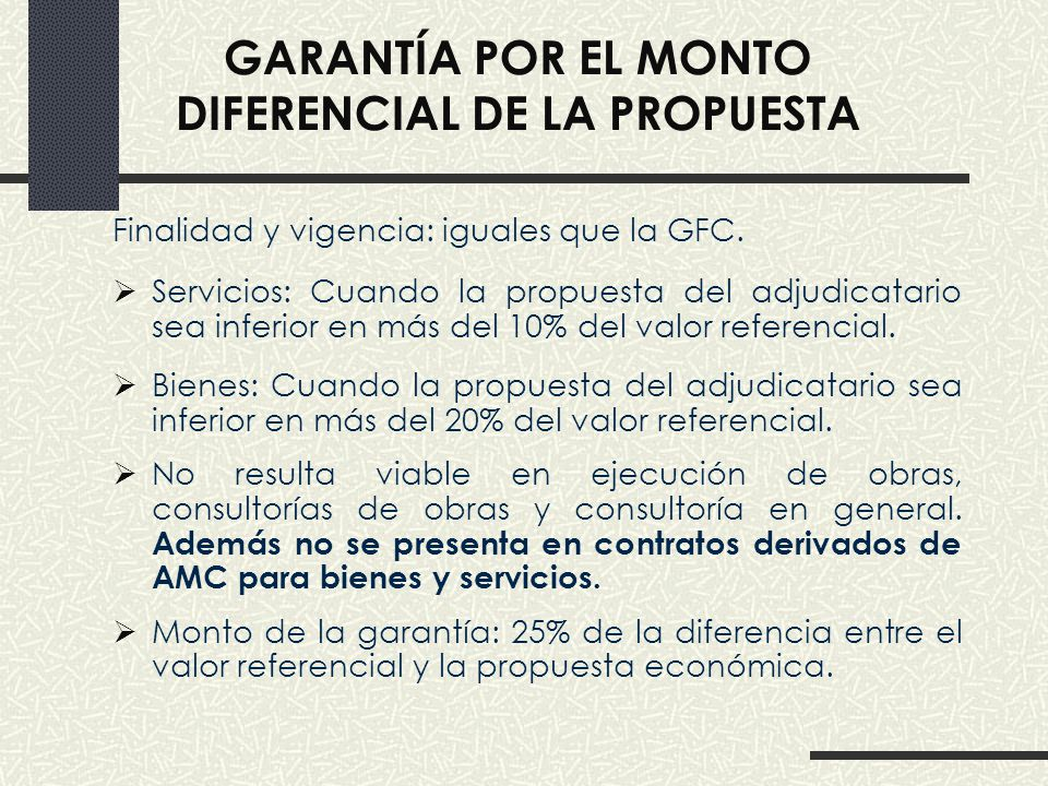 GARANTÍA POR EL MONTO DIFERENCIAL DE LA PROPUESTA