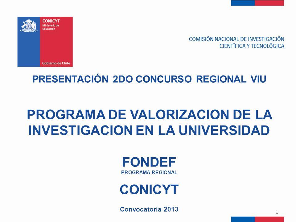PROGRAMA DE VALORIZACION DE LA INVESTIGACION EN LA UNIVERSIDAD FONDEF