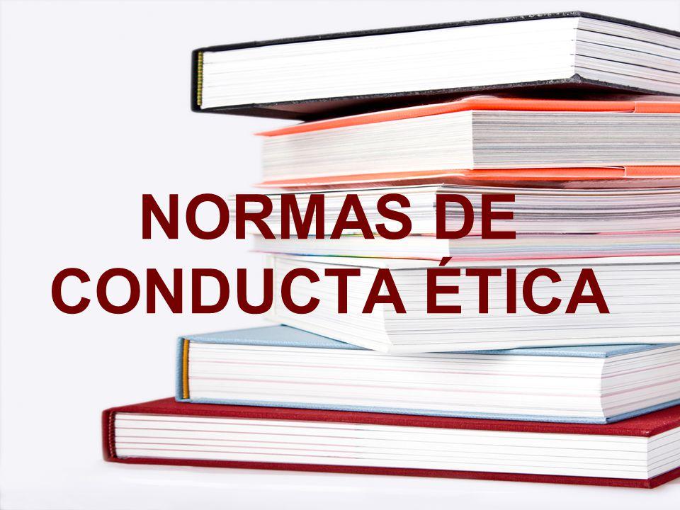 NORMAS DE CONDUCTA ÉTICA