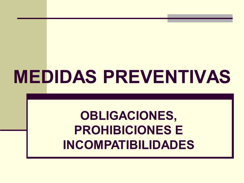 OBLIGACIONES, PROHIBICIONES E INCOMPATIBILIDADES