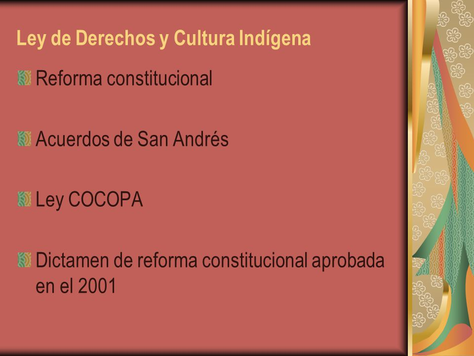 Ley de Derechos y Cultura Indígena
