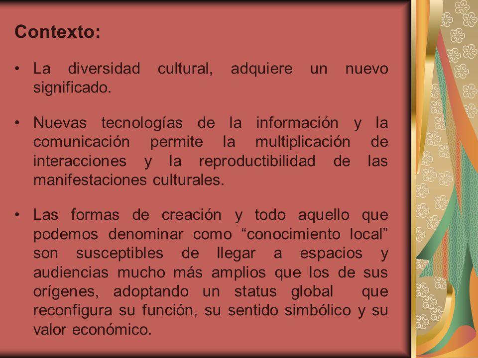Contexto: La diversidad cultural, adquiere un nuevo significado.