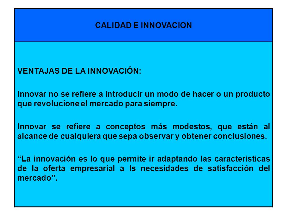 VENTAJAS DE LA INNOVACIÓN: