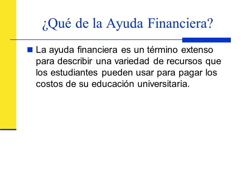 ¿Qué de la Ayuda Financiera